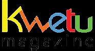 Kwetu Magazine