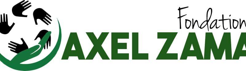 FONDATION AXEL ZAMA: UN PROJET DE GRANDE ENVERGURE ET A SOUTENIR