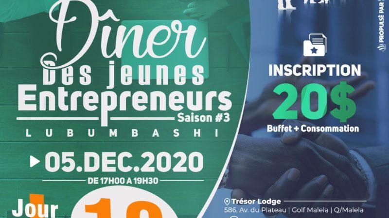 Lubumbashi: l'incontournable Dîner des Jeunes Entrepreneurs dans sa Saison #3