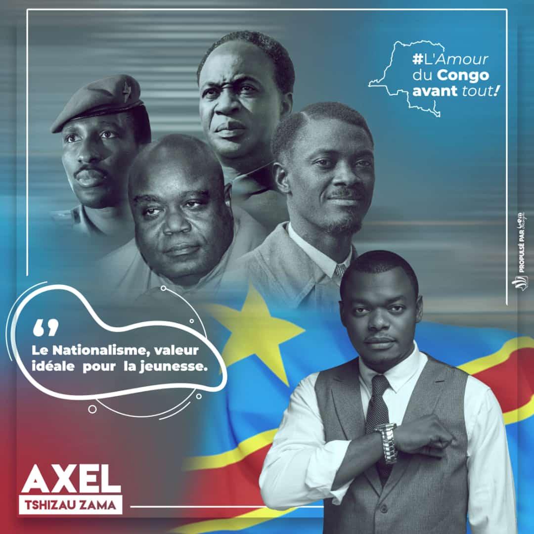 Axel Tshizau Zama: La Jeunesse c'est maintenant en suivant les pas de ceux qui inspirent une Afrique, une RD Congo libre et prospère.