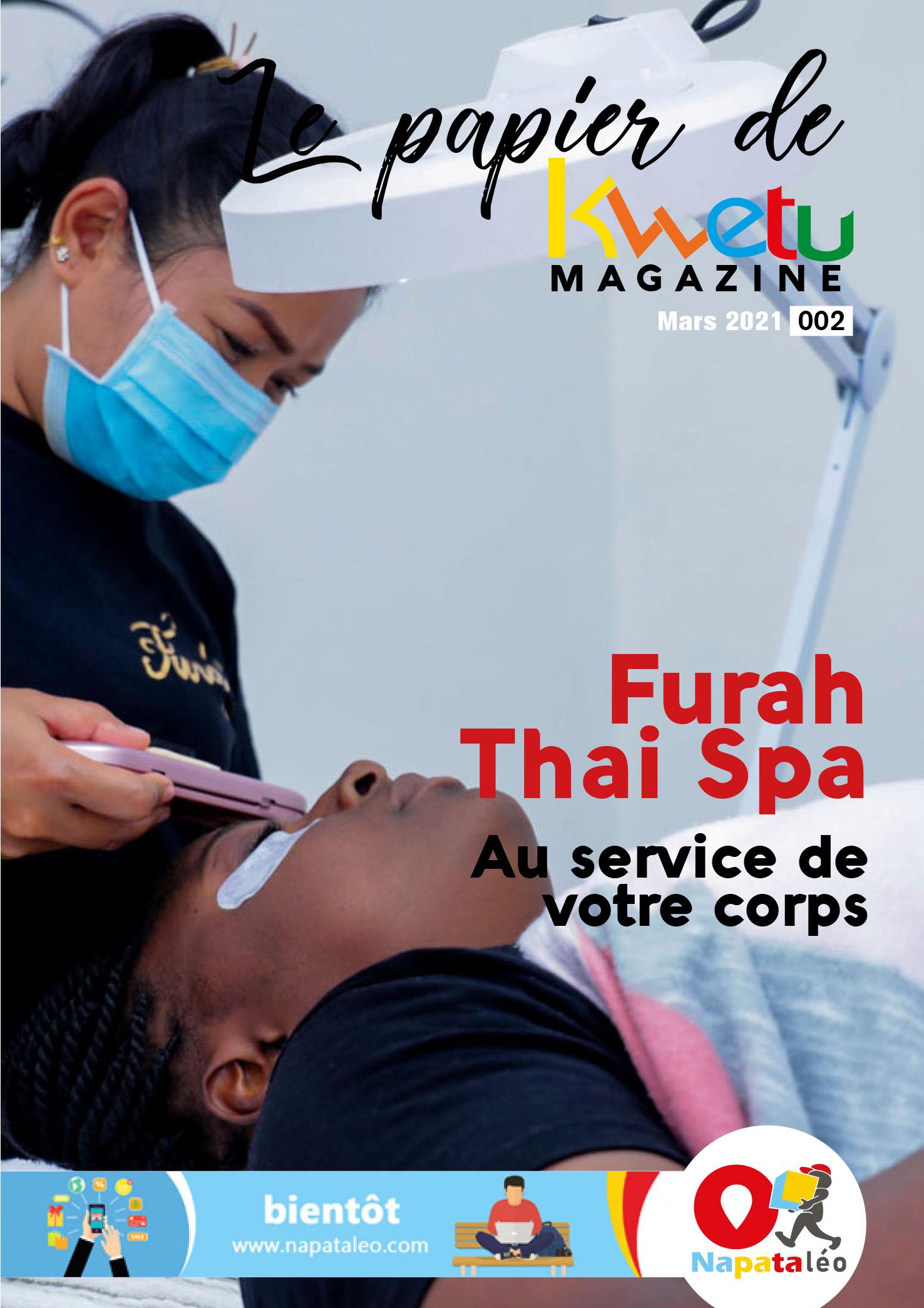 Furah Thai Spa, au service de votre corps | Le papier de Kwetu Magazine 002