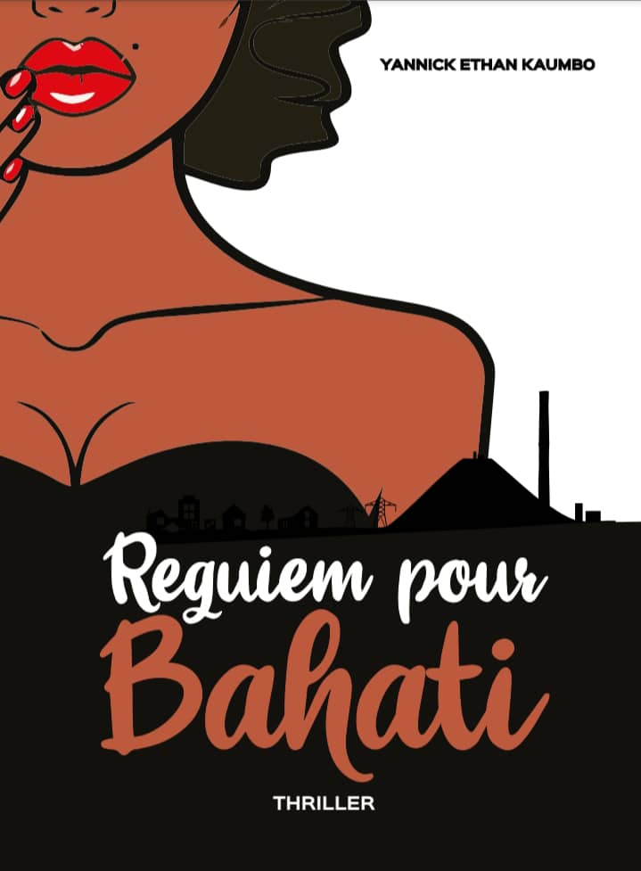 Requiem pour Bahati, le thriller de l'écrivain Yannick Ethan Kaumbo
